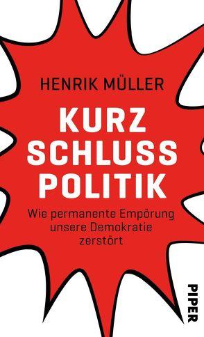Kurzschlusspolitik von Müller,  Henrik
