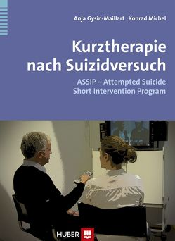 Kurztherapie nach Suizidversuch von Maillart,  Anja, Michel,  Konrad