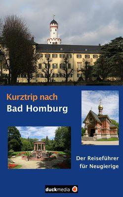 Kurztrip nach Bad Homburg von Kaufmann,  Christoph