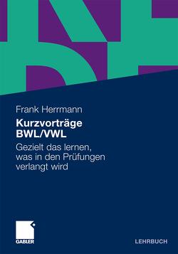 Kurzvorträge BWL/VWL von Herrmann,  Frank