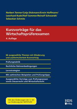 Kurzvorträge für das Wirtschaftsprüferexamen von Dickmann,  Catja, Hoffmann,  Erwin, Rudel,  Leonhard, Schmitz,  Sebastian, Schwandt,  Reinolf, Sommer,  Ralf, Tonner,  Norbert