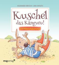 Kuschel das Känguru von Brosche,  Heidemarie, Moskito,  Jana