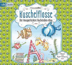Kuschelflosse – Der knusperleckere Buchstabenklau von Müller,  Nina, Schmitz,  Ralf