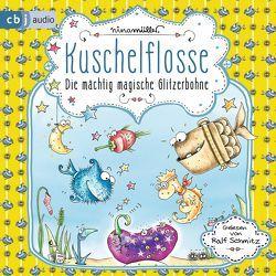 Kuschelflosse – Die mächtig magische Glitzerbohne von Müller,  Nina, Schmitz,  Ralf