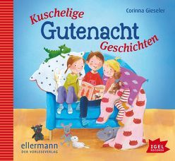 Kuschelige Gutenachtgeschichten von Gieseler,  Corinna, Richter,  Jutta