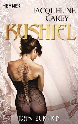 Kushiel – Das Zeichen von Carey,  Jacqueline, Lecker,  Ann
