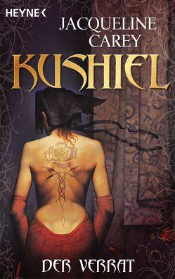Kushiel – Der Verrat von Carey,  Jacqueline, Thon,  Wolfgang