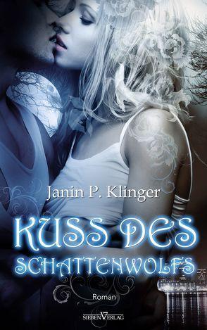 Kuss des Schattenwolfs von Klinger,  Janin P.