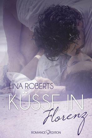 Küsse in Florenz von Roberts,  Lina