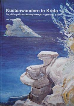 Küstenwandern in Kreta von Roth,  Eugen, Roth-Bodmer,  Verena