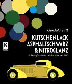 Kutschenlack, Asphaltschwarz & Nitroglanz von Tutt,  Gundula