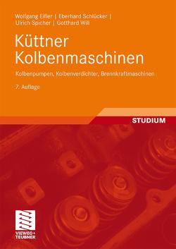 Küttner Kolbenmaschinen von Eifler,  Wolfgang, Schlücker,  Eberhard, Spicher,  Ulrich, Will,  Gotthard