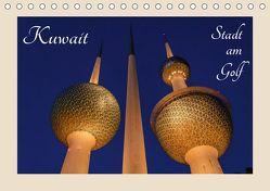 Kuwait, Stadt am Golf (Tischkalender 2019 DIN A5 quer) von Woehlke,  Juergen