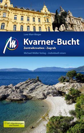 Kvarner-Bucht Reiseführer Michael Müller Verlag von Marr-Bieger,  Lore