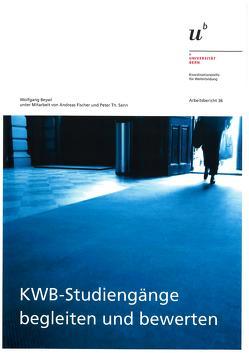 KWB-Studiengänge begleiten und bewerten von Beywl,  Wolfgang, Fischer,  Andreas, Senn,  Peter Th