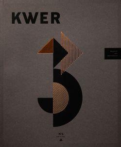 KWER N°3 von Friedrich,  Hartmut, Großmann,  Dave