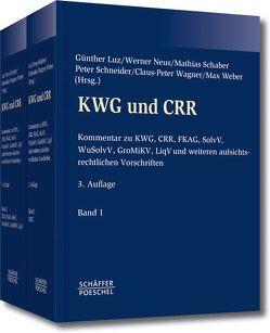 KWG und CRR von Luz,  Günther, Neus,  Werner, Schaber,  Mathias, Schneider,  Peter, Wagner,  Claus-Peter, Weber,  Max