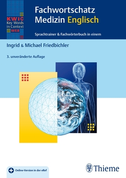 KWiC-Web Fachwortschatz Medizin Englisch von Friedbichler,  Ingrid, Friedbichler,  Michael