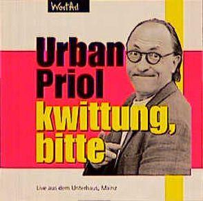 Kwittung, bitte von Priol,  Urban