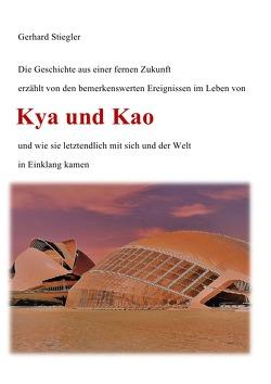 Kya und Kao von Stiegler,  Gerhard