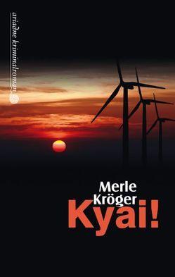 Kyai! von Kröger,  Merle