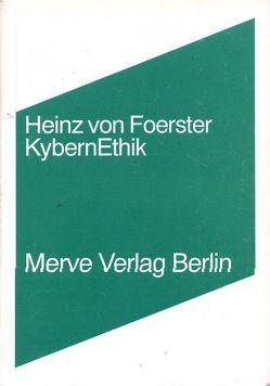 KybernEthik von Ollrogge,  Birger, von Foerster,  Heinz