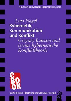 Kybernetik, Kommunikation und Konflikt von Nagel,  Lina