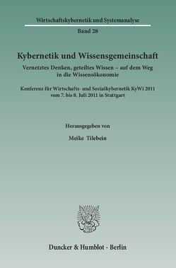 Kybernetik und Wissensgemeinschaft. von Tilebein,  Meike