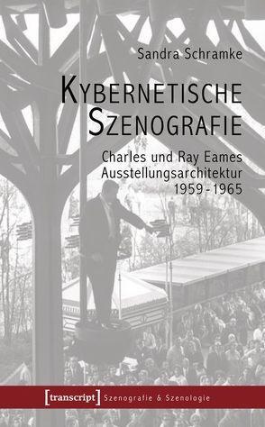 Kybernetische Szenografie von Schramke,  Sandra