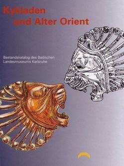 Kykladen und Alter Orient von Rehm,  Ellen