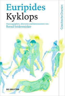 Kyklops von Euripides, Seidensticker,  Bernd