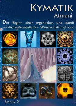Kymatik Band 2 von Atmani