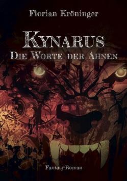 Kynarus von Kröninger,  Florian