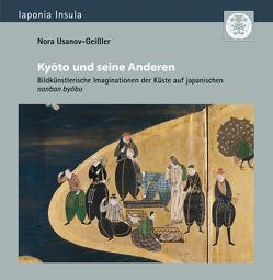 Kyōto und seine Anderen von Usanov-Geißler,  Nora