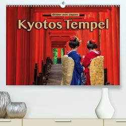 Kyotos Tempel – Bilder aus Japan (Premium, hochwertiger DIN A2 Wandkalender 2021, Kunstdruck in Hochglanz) von Pappon,  Stefanie