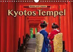 Kyotos Tempel – Bilder aus Japan (Wandkalender 2018 DIN A4 quer) von Pappon,  Stefanie