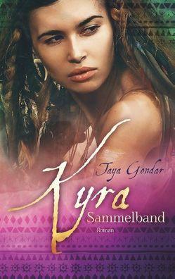 Kyra – Sammelband von Gondar,  Taya