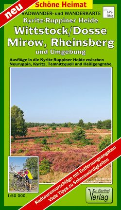 Kyritz-Ruppiner Heide, Wittstock/Dosse, Mirow, Rheinsberg und Umgebung