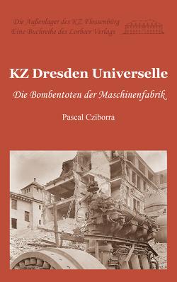 KZ Dresden Universelle von Pascal,  Cziborra