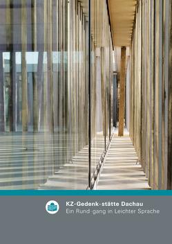 KZ-Gedenk·stätte Dachau von Hammermann,  Gabriele, Pilzweger-Steiner,  Stefanie