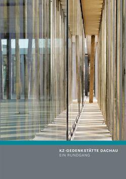 KZ-Gedenkstätte Dachau von Hammermann,  Gabriele, Pilzweger-Steiner,  Stefanie