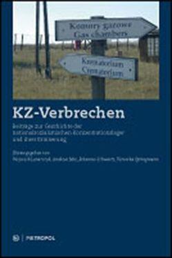 KZ-Verbrechen von Lenarczyk,  Wojciech, Mix,  Andreas, Schwartz,  Johannes, Springmann,  Veronika