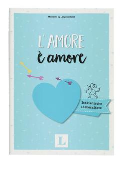 L'amore è amore – Mini-Buch von Langenscheidt,  Redaktion