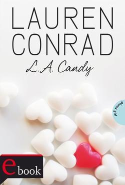 L.A. Candy von Behrends,  Anke, Conrad,  Lauren, Fiedler-Tresp,  Sonja