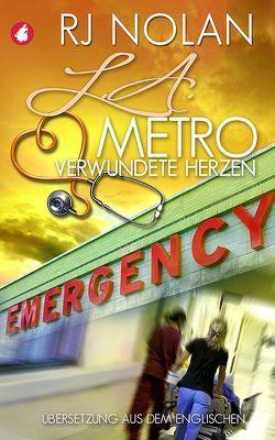 L.A. Metro – Verwundete Herzen von RJ,  Nolan