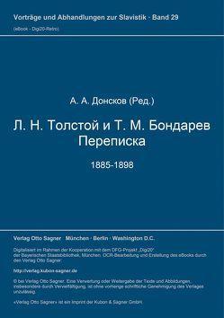 L. N. Tolstoj i T. M. Bondarev. Perepiska. 1885-1898 von Donskov,  A.A.