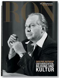 L. Ron Hubbard: Der Philanthrop von Sherman,  Dan