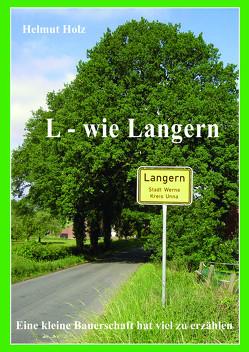 L – wie Langern von Holz,  Helmut