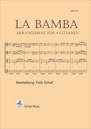 La Bamba (Trad.) von Schell,  Felix