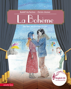 La Bohème von Herfurtner,  Rudolf, Unzner,  Christa